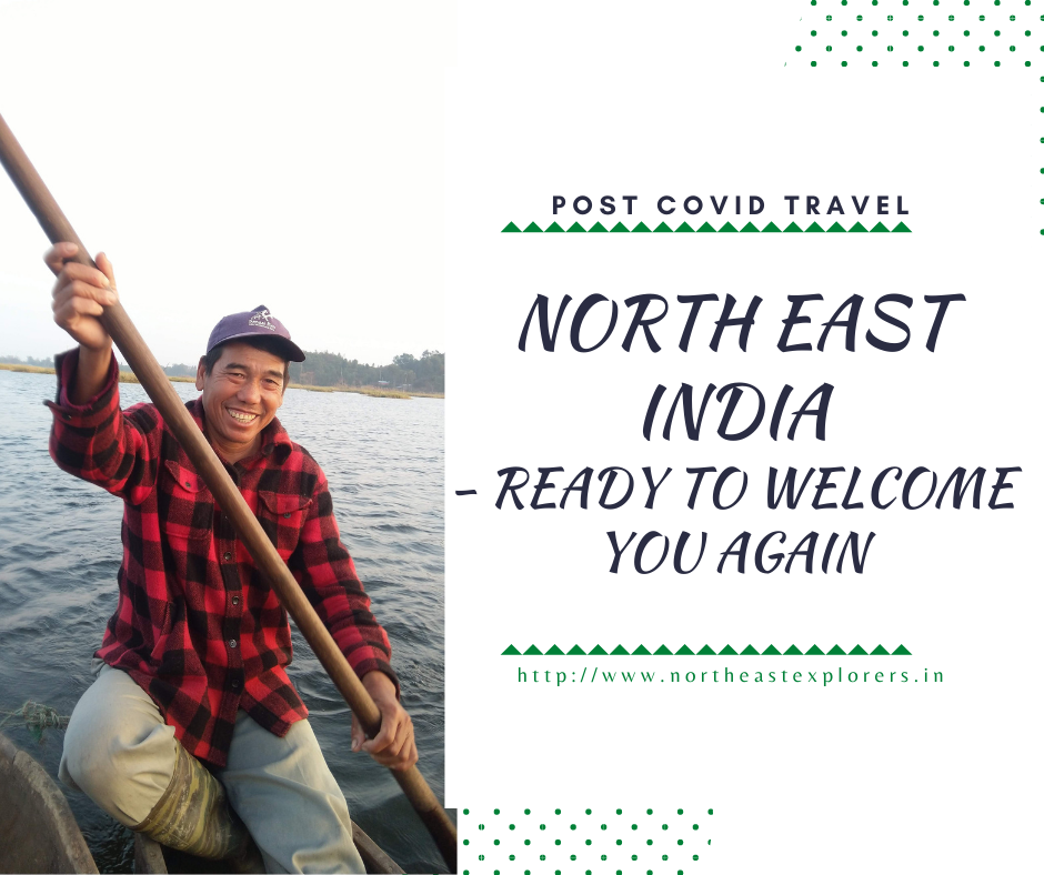 North East India tourism open again after COVID 19